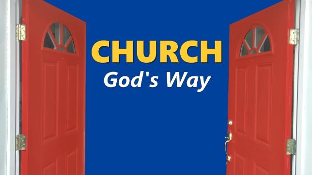 Church God's Way 1
