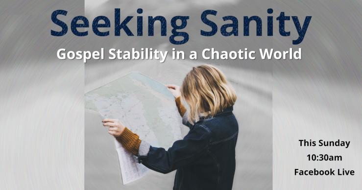 Seeking Sanity